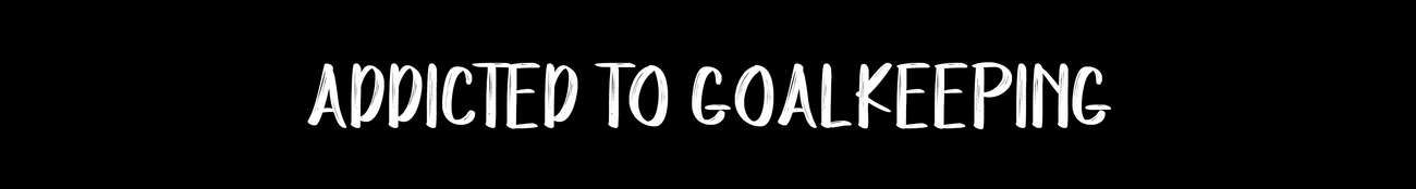 header addicted to goalkeeping